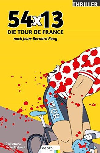 "Buch ""54x13 - Die Tour de France"" Nach Jean-Bernard Pouy"