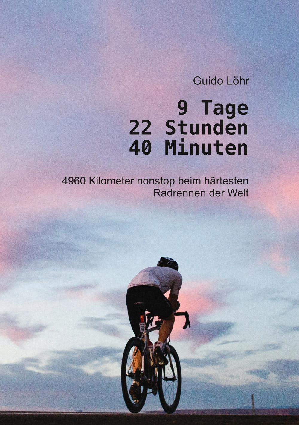 """Buch """"9 Tage 22 Stunden 40 Minuten"""" von Guido Löhr"""